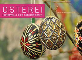 Kunstvolle Eier aus dem Osten
